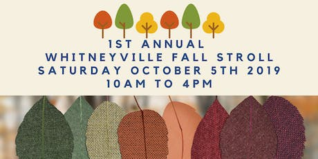 Whitneyville Fall Stroll tickets