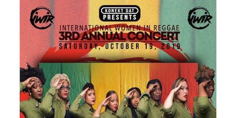 3rd annual International Women In Reggae in Concert tickets
