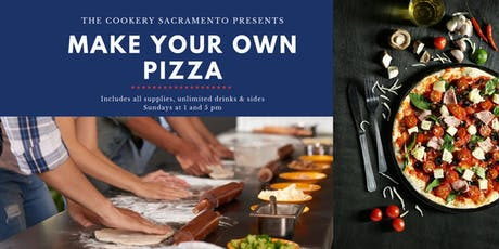 Make Your Own Pizza Class: Hands-On Sip & Cook Experience tickets