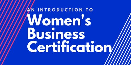 An Introduction to Women's Business Certification tickets