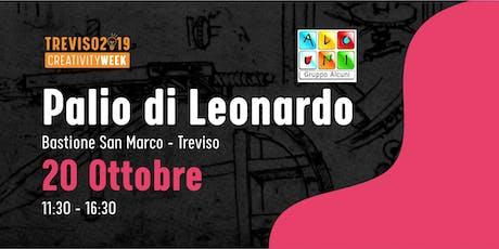 PALIO DI LEONARDO: la Gara di veicoli  ispirati a Leonardo Da Vinci tickets