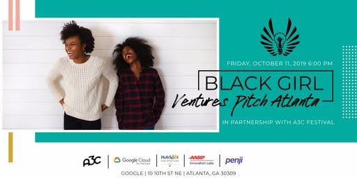 Black Girl Ventures ATL powered by Google Cloud for Startups @ The A3C Festival