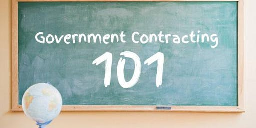 Government Contracting 101 Workshop 2019