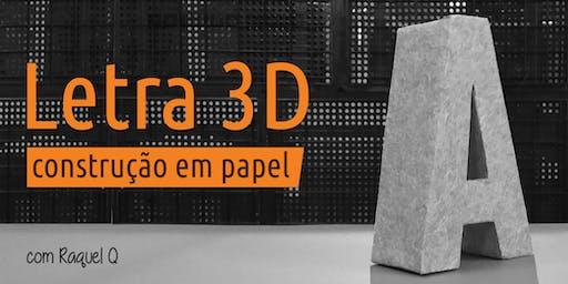 OFICINA de construção de letra 3D em papel