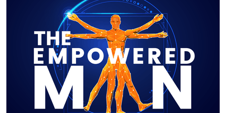 The Empowered Man Presents: Redefine Your Masculinity Session 4 tickets