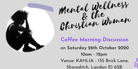 Project Women Talk - Mental Wellness & The Christian Woman tickets