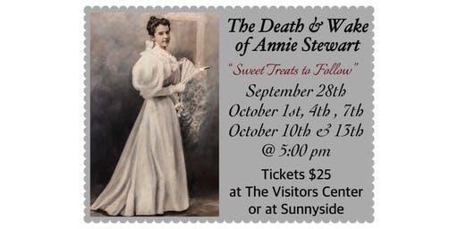 The Death & Wake of Annie Stewart Reenactment followed by Sweet Treats