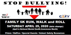 Stop Bullying! Family 5K Run, Walk and Roll
