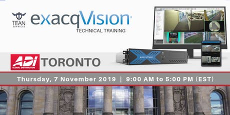 Toronto ExacqVision Technical Training - ADI tickets