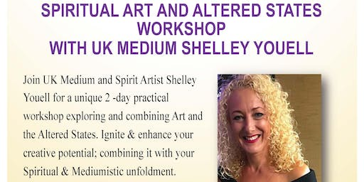 Spiritual Art and Altered States Workshop with UK Medium Shelley Youell