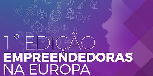 1° Edição Empreendedoras na Europa