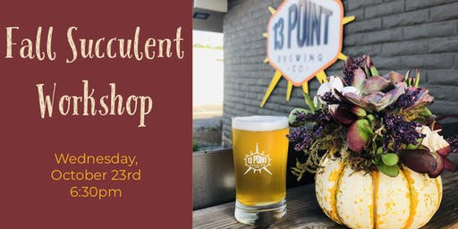 Fall Succulent Workshop