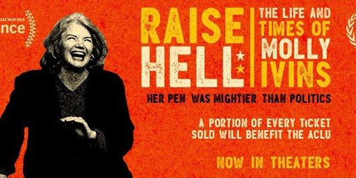Raise Hell: The Life and Times of Molly Ivins - Tulsa