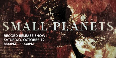 Small Planets Record Release Party at Elinor