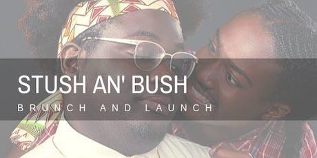 Stush an' Bush Podcast Launch tickets