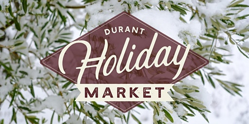 Durant Holiday Open House and Art Market