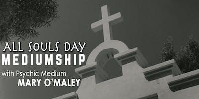 All Souls Day Mediumship with Psychic Medium Mary O'Maley