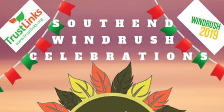 Southend Windrush Celebrations Final Event for 2019.  Come join the party tickets