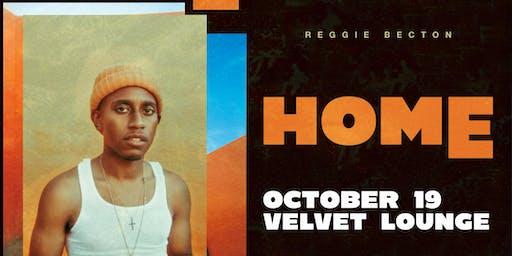 Reggie Becton - HOME (Live Concert)