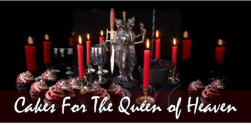 Cakes For The Queen of Heaven - session 02