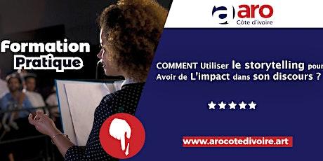 COMMENT UTILISER LE STORYTELLING POUR AVOIR DE L'IMPACT DANS SON DISCOURS billets