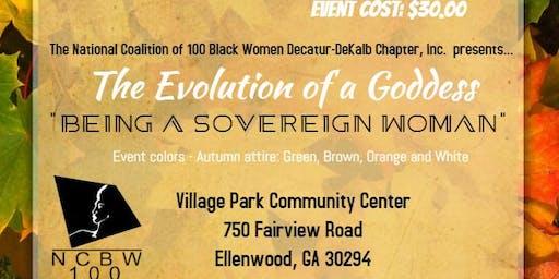 "Evolution of A Goddess - ""Being A Sovereign Woman"""
