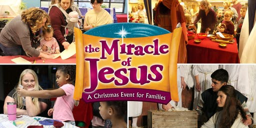 The Miracle of Jesus: A Christmas Event for Families