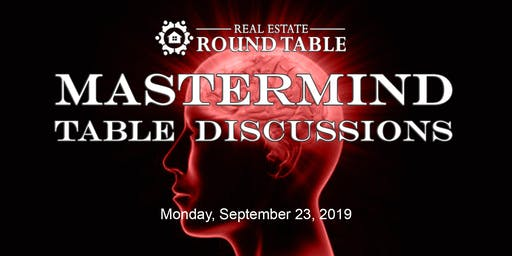 MASTERMIND TABLE DISCUSSIONS