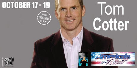 Comedian Tom Cotter from AGT Live in Naples, Fl tickets