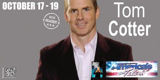 Comedian Tom Cotter from AGT Live in Naples, Fl