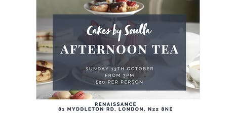 AFTERNOON TEA at Renaissance hosted by Cakes by Soulla tickets