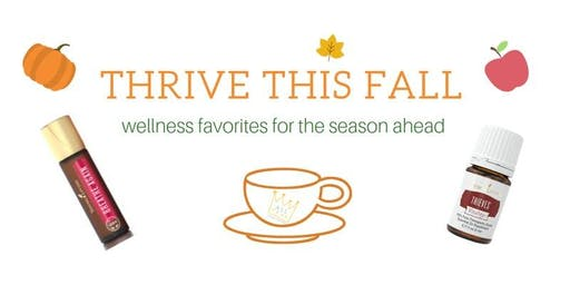 Thrive This Fall - Wellness Workshop