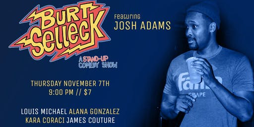 Burt Selleck November 7th Comedy Showcase