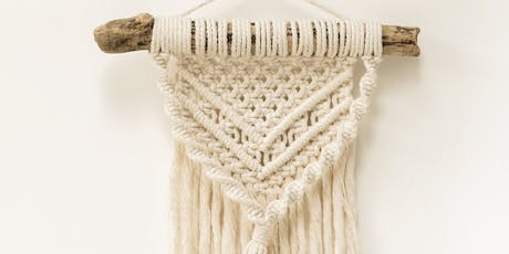 Learn to Macrame - Wall Hanging Workshop tickets