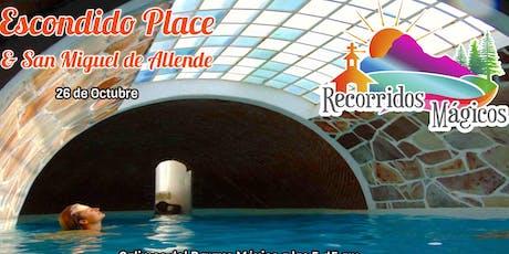 Escondido Place + San Miguel de Allende entradas