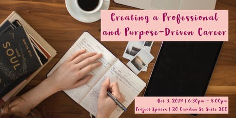 Creating a Professional and Purpose-Driven Career tickets