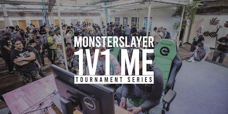 Monsterslayer 1v1 Me: Weeklies tickets