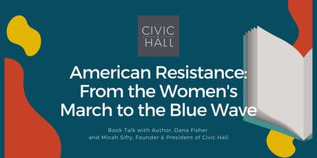 American Resistance, a fireside chat with Author Dana Fisher tickets