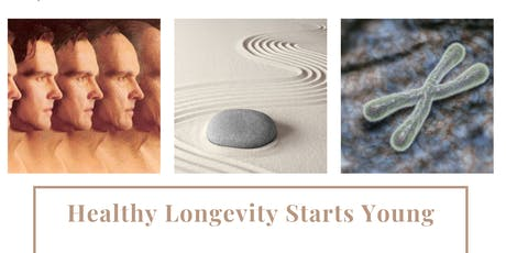 Healthy Longevity Starts Young tickets