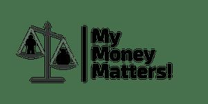 My Money Matters!