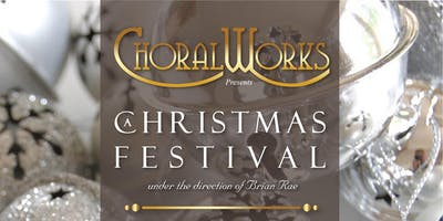 ChoralWorks A Christmas Festival