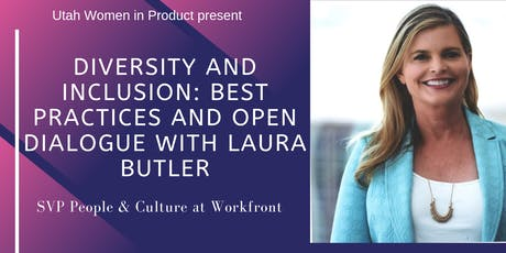 Diversity and Inclusion: Best Practices and Open Dialogue with Laura Butler tickets