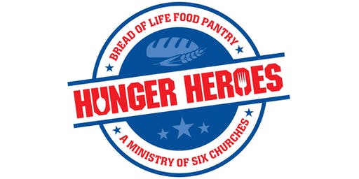 HUNGER HEROES - A Fundraiser for the Bread of Life Food Pantry