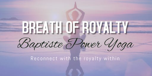 Breath of Royalty Yoga