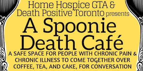 Spoonie Death Cafe for people with Chronic Pain & Chronic Illness tickets