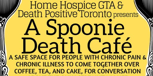 Spoonie Death Cafe for people with Chronic Pain & Chronic Illness