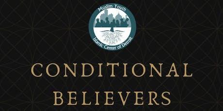 Qiyam: Conditional Believers w/ Dr. Abdullah Bukhari tickets