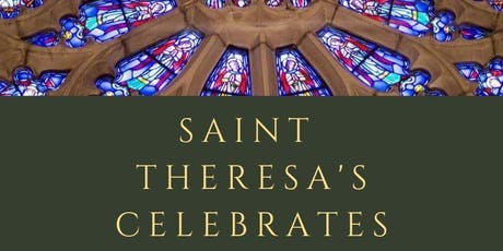 SAINT THERESA'S CELEBRATES tickets