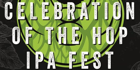 Celebration of the Hop IPA Fest tickets