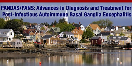 PANDAS/PANS: Advances in Diagnosis and Treatment for Post-Infectious Auto-Immune Basal Ganglia Encephalitis tickets